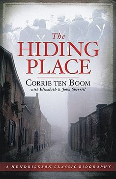 The Hiding Place, by Corrie ten Boom (this is the edition I have)  I realize that many people out there have read this book, possibly in hi...