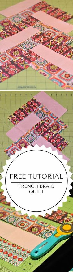French Braid Quilt Tutorial
