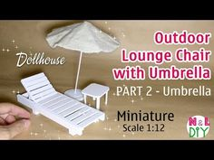 DIY Miniature Outdoor Lounge Chair with Umbrella | Part 2 - The Umbrella - YouTube