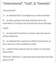 """Unemotional"", ""Cold"", & ""Serenity"":"