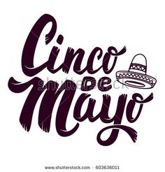 Cinco de mayo. Sombrero. Hand drawn lettering phrase isolated on white background. Design element for poster, greeting card. Vector illustration.