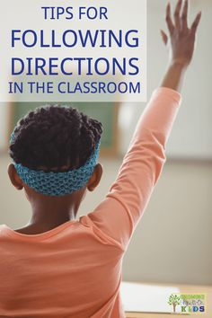 Tips for following directions in the classroom, including tips for children with special needs. via @growhandsonkids