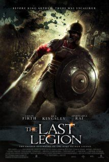 The Last Legion (2007).  Starring Colin Firth, Ben Kingsley and an ensemble cast.