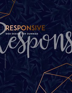Responsive Website Design – What, Why And How…