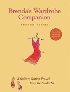 Brenda's Wardrobe Companion: A Guide to Getting Dressed ... https://www.amazon.com/dp/1885171714/ref=cm_sw_r_pi_awdb_t1_x_ylyIAbZ7HG29P