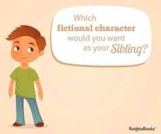 "Daily Writing Prompt: ""Which fictional character would you want as your sibling?"" #writing #prompts #creative #creativity #exercises"