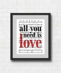 """All You Need Is Love / The Beatles Music Lyric Art Print 8x10"""" or 11x14"""" Typographical home decor, wall art, gift idea, Valentines Day Gift by TribeAndTrade on Etsy https://www.etsy.com/listing/123913796/all-you-need-is-love-the-beatles-music"""