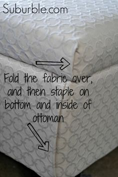 How to {Re-Upholster} an {Ottoman!} -- No-Sew Tutorial!!! : :  http://www.hometalk.com/browser?link=http://www.suburble.com/2013/07/the-no-sew-way-to-recover-an-ottoman.html