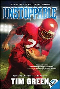 Unstoppable: Tim Green: 9780062089571: Amazon.com: Books