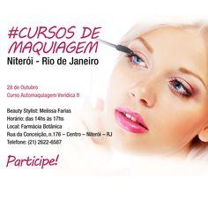 Curso de Maquiagem em Niterói no Rio de Janeiro. 28 de Outubro de 2014. Participe... https://www.facebook.com/veridicait   #cursodemaquiagem   #automaquiagem   #maquiagem
