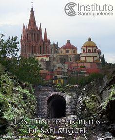 Existen túneles en San Miguel de Allende? Todo mundo quiere saber.