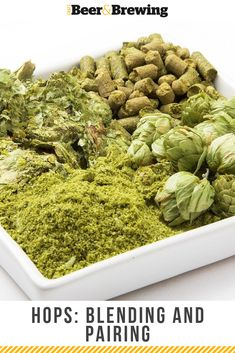 There is value in pairing, blending, and mixing hops to increase the odds of getting what you want out of your recipes and beers.
