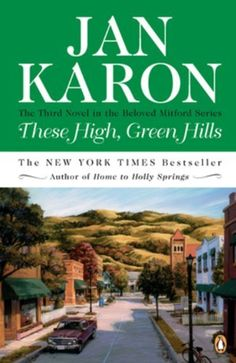 These High, Green Hills (The Mitford Years #3) by Jan Karon. $10.17. Save 32% Off!. http://www.letrasdecanciones365.com/detailb/dpytl/0y1t4l0k2q5u7u9f3i4m.html. Author: Jan Karon. Publisher: Penguin Books; Reissue edition (April 1, 1997). Recommended for Ages 18 and up. In These High, Green Hills we're once again in Mitford, a southern village of local characters so heartwarming and hilarious you'll wish you lived right next door.    At last, Mitford's rector and ...