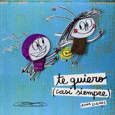 Te quiero (casi siempre ) Anna Llenas