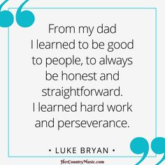 Luke Bryan Quotes at HerCountryMusic.com