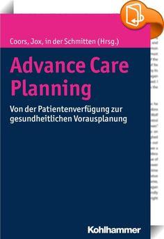 """Advance Care Planning    ::  """"Advance Care Planning"""" (ACP, gesundheitliche Vorausplanung) zielt auf eine konsequent am vorausverfügten Patientenwillen orientierte Behandlung für den Fall, dass der Betroffene sich nicht mehr selbst äußern kann. Realisiert wird diese grundlegend neue Herangehensweise durch die Etablierung eines professionell begleiteten Kommunikationsprozesses, der Menschen bei der Entwicklung ihrer individuellen Patientenverfügung unterstützt. Hinzu kommt ein diesbezügl..."""