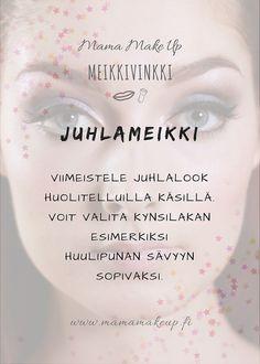 Kynsilakka juhlaan Make Up, Personal Care, Eyes, Beauty, Self Care, Personal Hygiene, Makeup, Beauty Makeup, Beauty Illustration