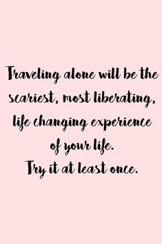 New quotes travel alone words ideas New Quotes, Happy Quotes, Quotes To Live By, Love Quotes, Funny Quotes, Inspirational Quotes, Couple Quotes, Miami Quotes, Scary Quotes