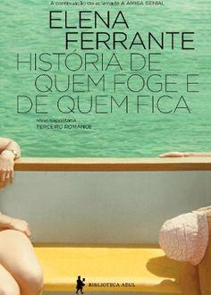 Novo livro de Elena Ferrante chega ao Brasil no fim de outubro