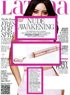 """Laura Geller Beauty EyeLight Under-Eye Brightening Pen is featured and photographed in a story titled, """"Nude Awakening"""" in the March issue of Latina.  @Latina Magazine"""