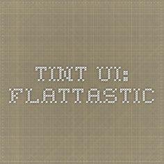 Tint UI: Flattastic