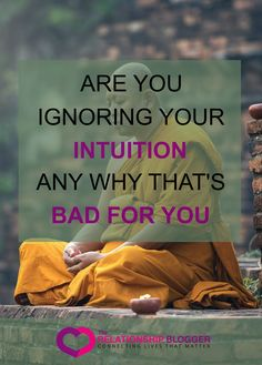 Are you ignoring your intuition
