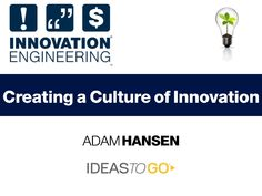 Insight Innovation Challenge: Innovation Engineering – Fail Fast, Fail Cheap, Succeed Faster by Adam Hansen of Ideas To Go