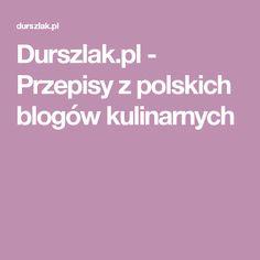 Durszlak.pl - Przepisy z polskich blogów kulinarnych Multicooker, Fodmap Diet, Meatball Recipes, Lunch Time, Diabetes, Paleo, Blog, Fitness, Beach Wrap