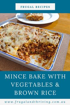 Mince bake (ground beef casserole) is a frugal meal that stretches mince by adding a lot of vegetables and some brown rice. via Frugal and Thriving Vegetable Recipes, Meat Recipes, Crockpot Recipes, Cooking Recipes, Healthy Recipes, Mince Dishes, Beef Dishes, Quick Meals To Make, Baked Vegetables