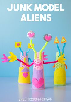 Junk Modelling: Making Bright And Colorful Aliens. Great activity for kids, super fun.