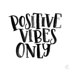 Lesson 34: Positive vibes only. Original hand-lettering by Heather Luscher for Lettered Lessons