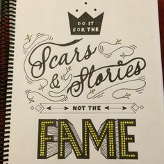 Do it for the scars and stories not the fame by Mark Rojas #Typography