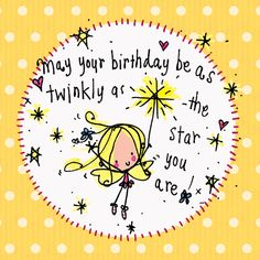 birthday birthday greetings May your birthday be twinkly a Birthday Wishes For Kids, Happy Birthday Wishes Cards, Birthday Clips, Happy Birthday Friend, Birthday Card Sayings, Birthday Blessings, Birthday Sentiments, Happy Birthday Pictures, Happy Birthday Quotes