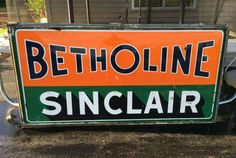 Original Betholine Sinclair Gasoline Porcelain Sign