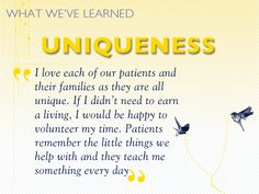I love each of our patients and their families as they are all unique. Patients remember the little things we help with and they teach me something every day. #hospicelessons