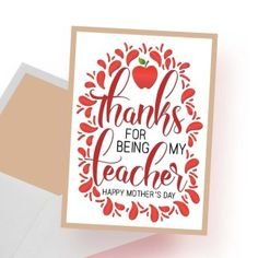 """Thanks for being my teacher Happy Mother's Day"""" & Printable Digital Card - spoonyprint Mothers day card mockup Teachers Day Card Design, Teachers Day Drawing, Happy Teachers Day Card, Be My Teacher, Teacher Valentine, Valentine Day Cards, Valentines, Teacher Appreciation Cards, Happy Mother S Day"""
