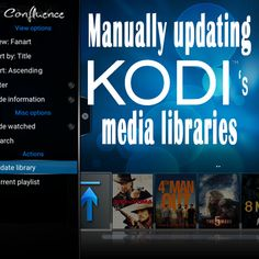 See how to update Kodi's media libraries manually