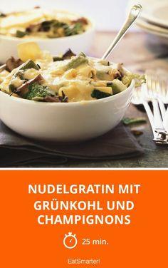 Nudelgratin mit Grünkohl und Champignons - smarter - Zeit: 25 Min. | eatsmarter.de
