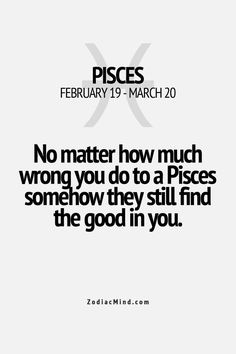 We see the good. #Pisces