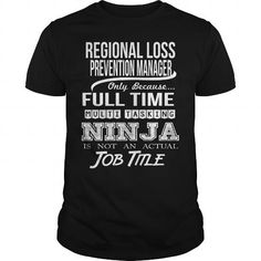 REGIONAL LOSS PREVENTION MANAGER - NINJA T-Shirts, Hoodies (22.99$ ==► Order Here!)