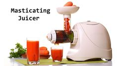 Finding the Best Masticating Juicer – 2017's Top Models