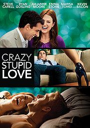 Crazy Stupid Love (2011)  - Loved it, one of my favorites in a long time.