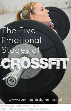 RUNNING FOR DUMMIES: THE FIVE EMOTIONAL STAGES OF CROSSFIT :: These are the exact emotions I get too!! I look at the WOD every morning as soon as I get to work and then obsess about them until I begin the WOD!