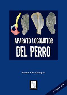 #Editorial. Aparato locomotor del perro. Joaquín Vivo Rodríguez.