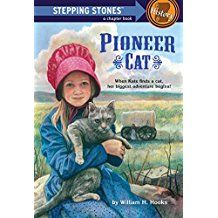 Every pioneer girl should have a cat she takes with her on the Oregon Trail. Nine-year-old Kate Purdy is traveling from Missouri to Oregon by wagon train, and shes worried. She isnt worried about how Cat Steps, Pioneer Life, Historical Fiction Books, Girls Series, Chapter Books, American History, American Girl, Stepping Stones, Cute Cats