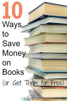 10 Ways to Save Money on Books (or Get Them for Free)