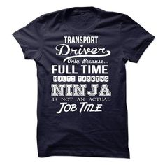 Transport Driver T Shirts, Hoodies, Sweatshirts. CHECK PRICE ==►…