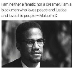 I'm a black women Black Love, Black Men, Malcolm X Quotes, Faith In Humanity Restored, Black History Facts, Important People, Peace And Love, Life Lessons, Love Him