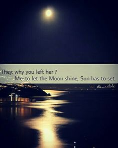To let the moon shine sun has to set. Moon Shine, Sun, Let It Be, Solar