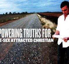 10 Empowering Truths For The Same-Sex Attracted Christian   Matt Moore